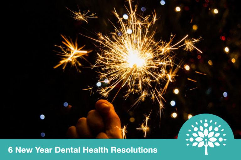 6 new year dental health resolutions