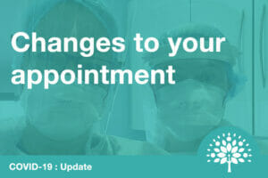 Changes to your appointment at the practice